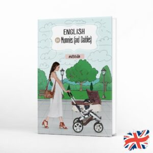english-for-mummies-and-daddies-outside