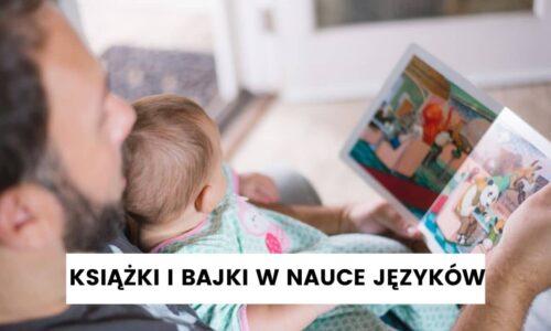 Książki i bajki czyli Świnka Peppa nauczy Cię języka