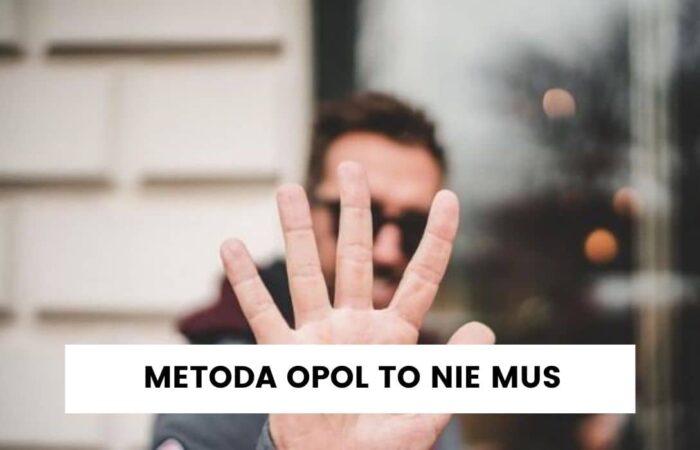 Dlaczego metoda OPOL nie jest dla wszystkich?