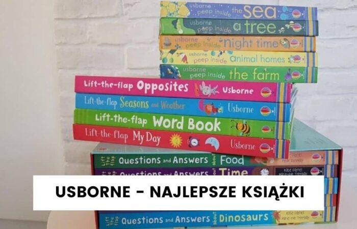 Wydawnictwo Usborne – które książki warto mieć?