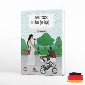 deutsch-fur-mamas-und-papas-draussen