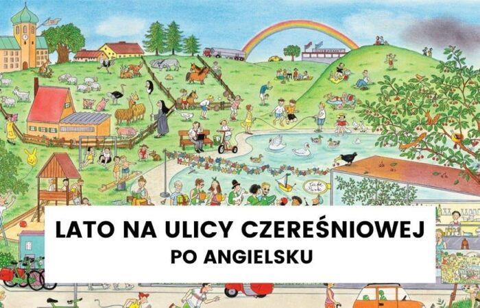 Lato na Ulicy Czereśniowej – po angielsku