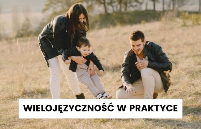 Wielojęzyczność zamierzona w praktyce – wywiad z Justyną Szulc-Więcek