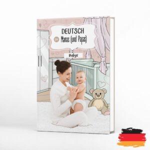 niemiecki dla niemowlaków deutsch fur mamas und papas babys