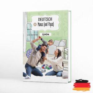 deutsch fur mamas und papas spielen niemiecki ebook