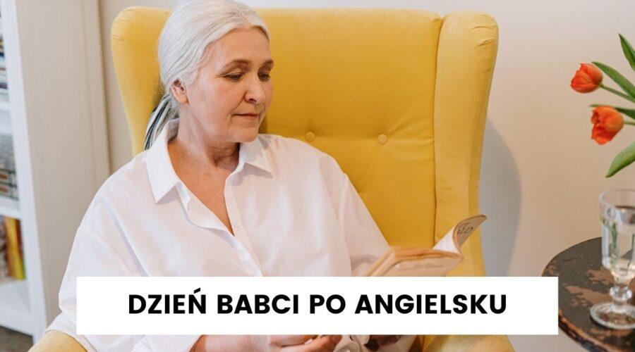 Piosenka-na-Dzien-Babci-i-Dziadka-po-angielsku-slownictwo