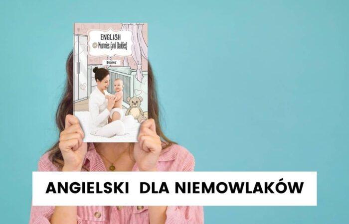 Angielski dla niemowlaków – jak je uczyć?