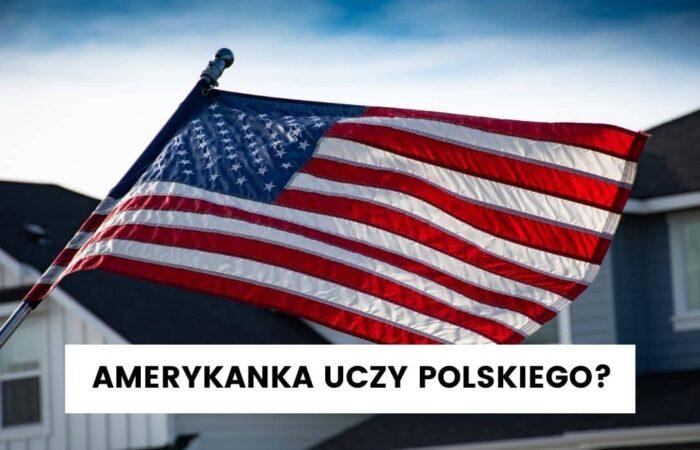 Komunikacja z dziećmi w nierodzimym języku – wywiad z Amerykanką uczącą się polskiego