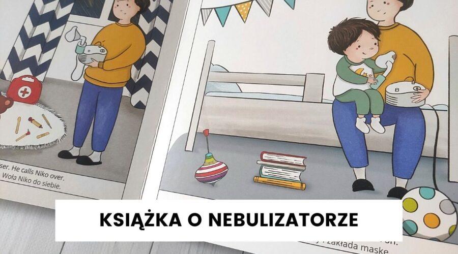 książka oswjajająca nebulizator i aspirator