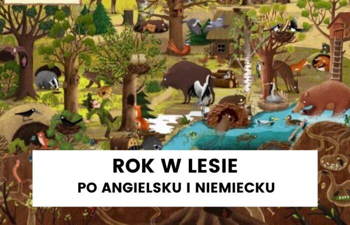 """Kolejny powiew wiosny czyli kwiecień w """"Roku w lesie"""""""